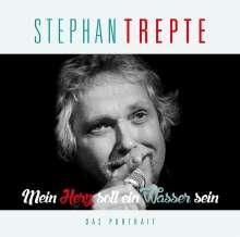 Stephan Trepte: Mein Herz soll ein Wasser sein: Das Porträt, CD