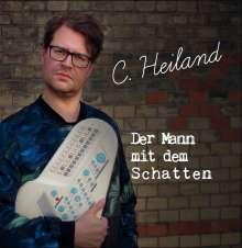 C. Heiland: Der Mann mit dem Schatten, CD