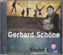Gerhard Schöne: Unter deinen Flügeln, CD