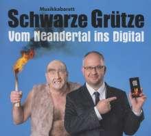 Schwarze Grütze: Vom Neandertal ins Digital, CD