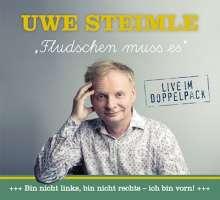 Uwe Steimle: Fludschen musses, 2 CDs