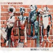 Dirk Wasmund: Miniaturen, CD