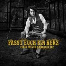 Felix Meyer: Fasst euch ein Herz, LP