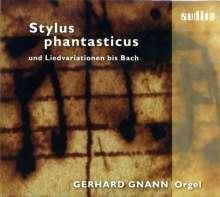 Gerhard Gnann - Stylus phantasticus, CD