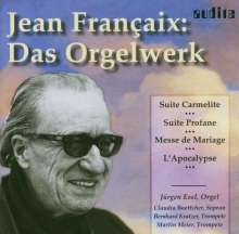 Jean Francaix (1912-1997): Orgelwerke, CD