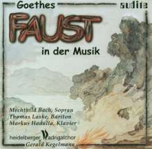 Mechthild Bach - Goethes Faust in der Musik, CD