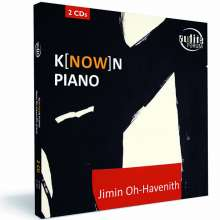 Jimin Oh-Havenith - K(now)n Piano, 2 CDs