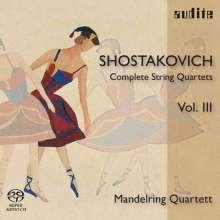 Dmitri Schostakowitsch (1906-1975): Sämtliche Streichquartette Vol.3 (Mandelring Quartett), Super Audio CD