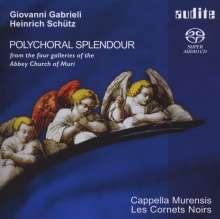 """Heinrich Schütz (1585-1672): Mehrchörige Werke """"Polychoral Splendour"""", Super Audio CD"""