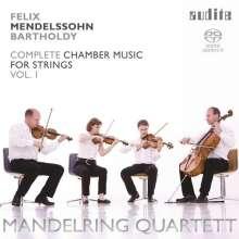 Felix Mendelssohn Bartholdy (1809-1847): Sämtliche Kammermusik für Streicher Vol.1, Super Audio CD