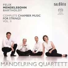 Felix Mendelssohn Bartholdy (1809-1847): Sämtliche Kammermusik für Streicher Vol.2, Super Audio CD