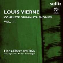 Louis Vierne (1870-1937): Sämtliche Orgelsymphonien Vol.3, Super Audio CD