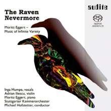 Moritz Eggert (geb. 1965): The Raven Nevermore, Super Audio CD