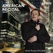 Ulrich Roman Murtfeld - American Recital, SACD