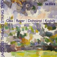 Jacques Thibaud Trio Berlin - Cras / Reger / Dohnanyi / Kodaly, CD