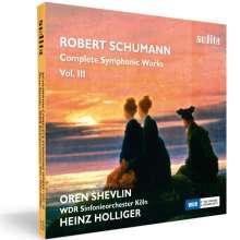 Robert Schumann (1810-1856): Complete Symphonic Works Vol.3, CD
