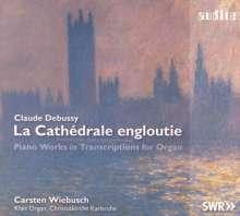 Claude Debussy (1862-1918): La Cathedrale engloutie - Klavierwerke in Transkriptionen für Orgel, CD