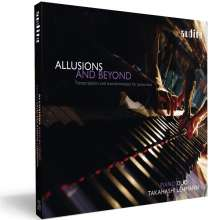 Piano Duo Takahashi / Lehmann - Allusions And Beyond, CD