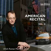Ulrich Roman Murtfeld - American Recital Vol.2, CD