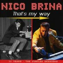 Nico Brina: That's My Way: 30 Years, CD