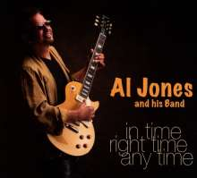 Al Jones: In Time, Right Time, Any Time, CD