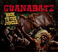 Guana Batz: Back To The Jungle, CD