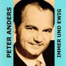 Peter Anders - Immer und ewig, CD