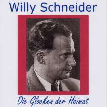 Willy Schneider: Die Glocken der Heimat, 2 CDs