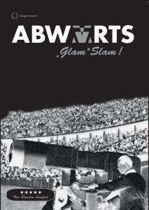 Abwärts: Glam Slam! (Live 2007), DVD