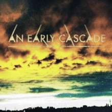 An Early Cascade: Your Hammer To My Enemy, CD