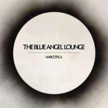 Blue Angel Lounge: Narcotica, LP