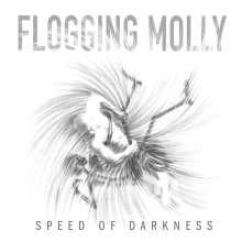 Flogging Molly: Speed Of Darkness, CD