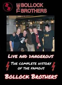 Bollock Brothers: Live And Dangerous, DVD