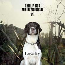 Phillip Boa & The Voodooclub: Loyalty (Deluxe Edition) (CD + DVD), 1 CD und 1 DVD