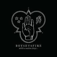 Boysetsfire: While A Nation Sleeps, CD