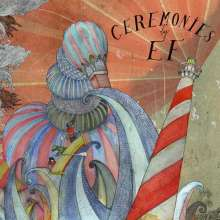 Ef: Ceremonies (Limited Numbered Edition), 2 LPs