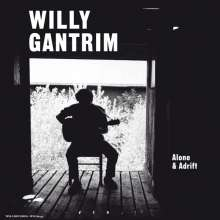 Willy Gantrim: Alone & Adrift, LP
