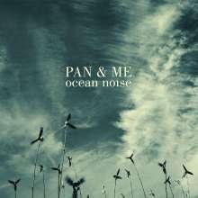 Pan & Me: Ocean Noise (180g), 2 LPs
