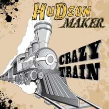 Hudson Maker: Crazy Train, CD
