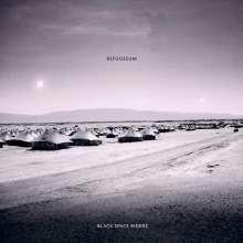 Black Space Riders: Refugeeum (180g) (Premium Edition) (2 LP + CD), 2 LPs