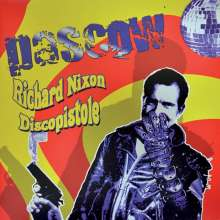 Pascow: Richard Nixon Discopistole (Reissue), CD