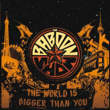 The Baboon Show: The World Is Bigger Than You, CD