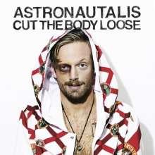 Astronautalis: Cut The Body Loose, CD