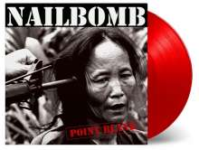 Nailbomb: Point Blank (180g) (Limited Numbered Edition) (Red Vinyl), LP