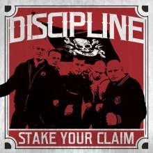 Discipline: Stake Your Claim (Limited Edition) (White Vinyl), LP