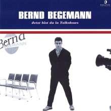 Bernd Begemann: Jetzt bist du in Talkshows, CD