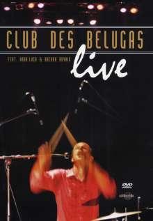Club Des Belugas: Live, DVD