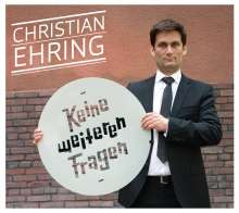 Christian Ehring: Keine weiteren Fragen, 2 CDs