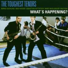 Toughest Tenors: What's Happening?, CD