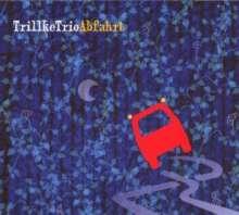 Trillke Trio: Abfahrt, CD